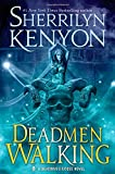 Deadmen Walking: A Deadman's Cross Novel	 by  Sherrilyn Kenyon in stock, buy online here