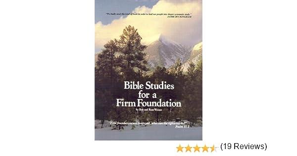 Bible Studies For A Firm Foundation: Robert T. Weiner, Rose Weiner ...