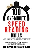 100 One-Minute Speed Reading Drills: Read an Exercise in 60 Seconds......