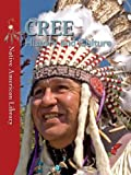 img - for Cree History and Culture (Native American Library) book / textbook / text book