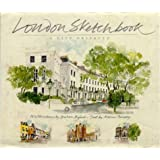 London Sketchbook: A City Observed (Sketchbooks)