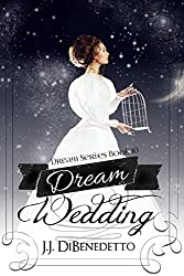 Dream Wedding (Dream Series Book 10)