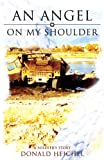 An Angel on My Shoulder, Donald Heichel, 1598863789