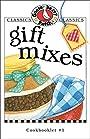 Gift Mixes Cookbook (Classic Cookbooklets)