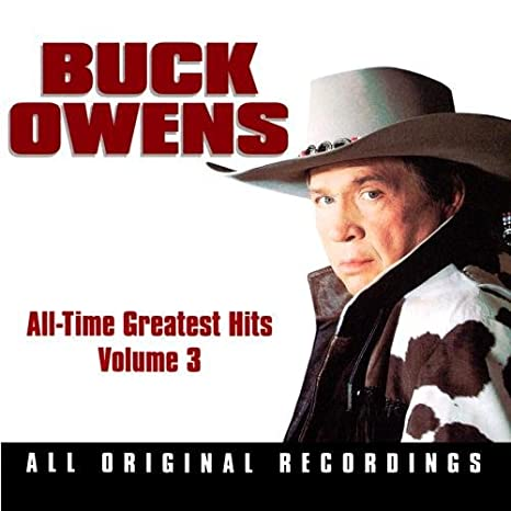 """Buck Owens - All-Time Greatest Hits, Vol.3"""