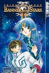 Seikai Trilogy, The Volume 3: Banner Of The Stars II: Banner of the Stars II v. 3