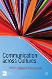 Communication Across Cultures, , 0230275672