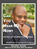 img - for Can You Hear Me Now? The Fine Art of Effective Listening book / textbook / text book