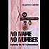 No Name No Number: Exploring the 11:11 Phenomenon