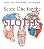 Score One for the Sloths, Helen Lester, 061838006X