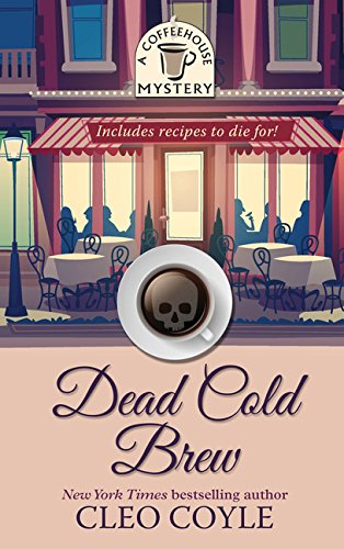 Download Dead Cold Brew (A Coffeehouse Mystery) pdf