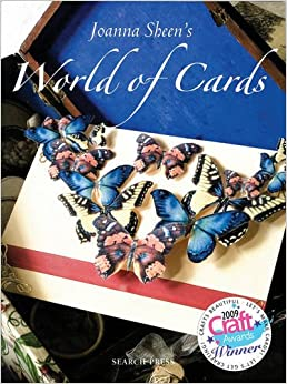 Joanna Sheen's World of Cards: 101 Cards for Every Occasion