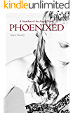 Phoenixed (A Guardian of the Angels Book 3)