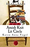 img - for Amish Knit Lit Circle: Smicksburg Tales 3 (Volume 3) book / textbook / text book