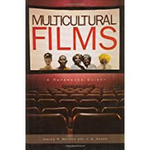 Multicultural Films: A Reference Guide