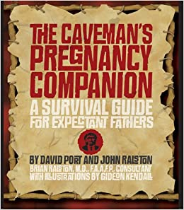 Image result for the caveman's pregnancy companion