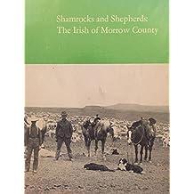Shamrocks and Shepherds: The Irish of Morrow County