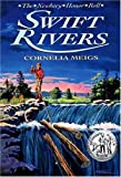 Swift Rivers, Cornelia Meigs, 0802774199
