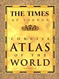 The Times of London Concise Atlas of the World, Times of London Staff, 0609608908