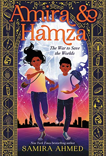 Book Cover: Amira & Hamza: The War to Save the Worlds