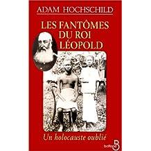 FANTOMES DU ROI LEOPOLD