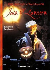 Une histoire d'Halloween : Jack O'Lantern par Pierre Tressos