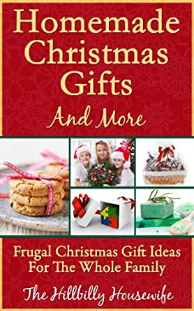 Homemade Christmas Gifts and More - Frugal Christmas Gift