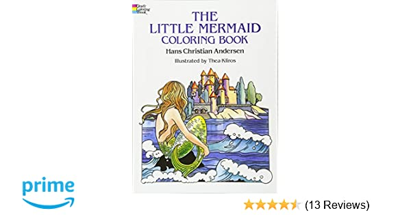 The Little Mermaid Coloring Book Dover Classic Stories Hans Christian Andersen Thea Kliros Books Sea Life 9780486271309