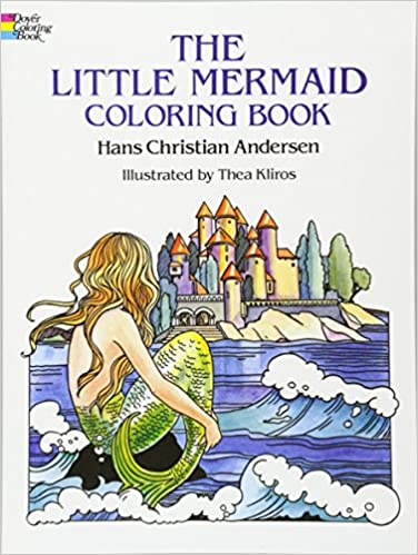the little mermaid coloring book dover classic stories coloring