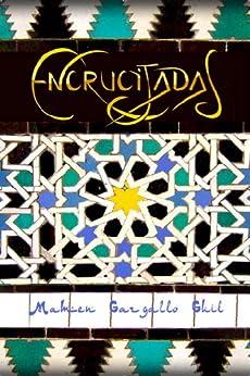 ENCRUCIJADAS (Spanish Edition) by [Guil, Mamen Gargallo]