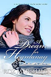 A Dream for Hogmanay: Secrets in the Snow short stories #2