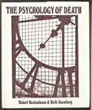 The Psychology of Death, Kastenbaum, Robert, 0826111610