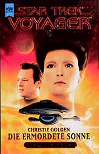 Star Trek - Die ermordete Sonne (Heyne Science Fiction und Fantasy (06))