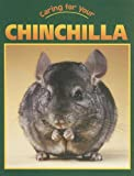 Caring for Your Chinchilla, Heather C. Hudak, 159036466X