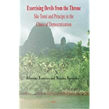 Exorcising Devils from the Throne: Sao Tome and Principe