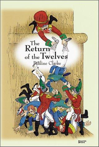 The Return of the Twelves: Clarke, Pauline, Bryson, Bernarda:  9781585790210: Amazon.com: Books
