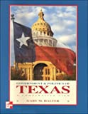 The Government and Politics of Texas : A Comparative View, Halter, Gary M., 0697327647