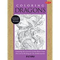 Coloring Dragons Adult Coloring Book: Featuring the Artwork of John Howe from the Lord of the Rings & the Hobbit Movies