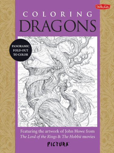 (Coloring Dragons: Featuring the artwork of John Howe from The Lord of the Rings & The Hobbit movies (PicturaTM))