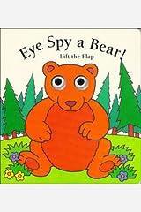 Eye Spy a Bear (Lift-the-flap Book) Paperback