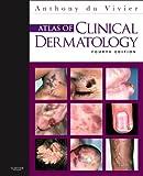 img - for Atlas of Clinical Dermatology, 4e (du Vivier, Atlas of Clinical Dermatology) book / textbook / text book
