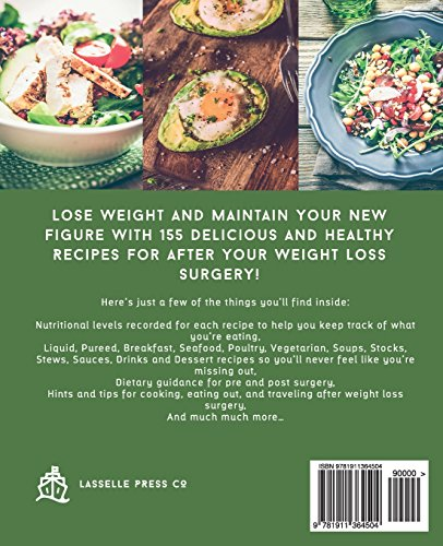 Essential Weight Loss Surgery Cookbook: 155 Delicious Recipes To Be Enjoyed After Weight Loss Surgery