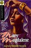 Mary Magdalene, Ellen Gunderson Traylor, 0970027400