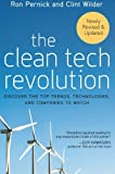 The Clean Tech Revolution: Discover the Top Trends, Technologies, and Companies to Watch, Ron Pernick, Clint Wilder, 0060896248