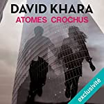 Atomes crochus | David Khara
