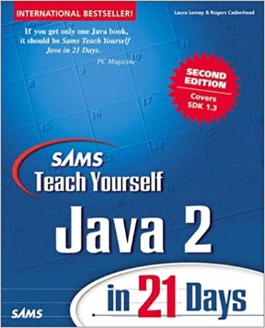 Sams Teach Yourself Java 2 in 21 Days Professional Reference Edition 2nd Edition