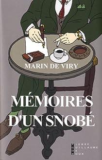 Mémoires d'un snobé par Viry