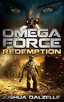 Omega Force: Redemption (OF7) by [Dalzelle, Joshua]