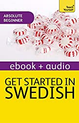 Get Started In Swedish: Teach Yourself: Kindle Enhanced Edition (Teach Yourself Audio eBooks) (English Edition)