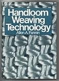 img - for Handloom Weaving Technology by Allen A. Fannin (1979-10-03) book / textbook / text book